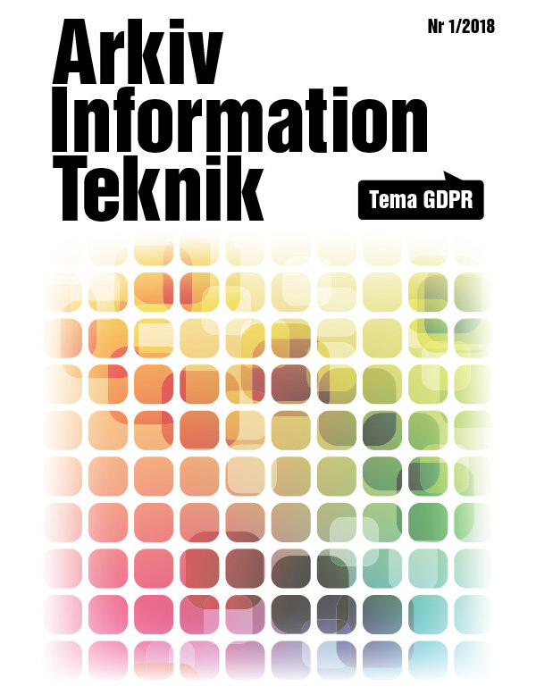 PDF: Arkiv Information Teknik Nr1/2018, Tema GDPR