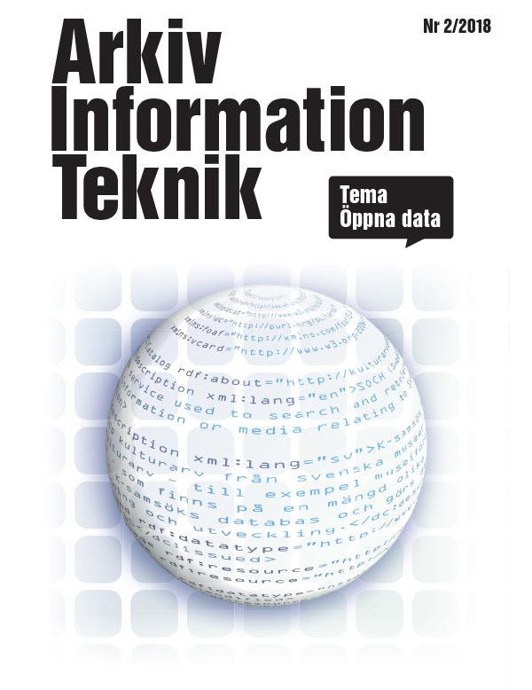 PDF: Arkiv Information Teknik Nr2/2018, Tema Öppna data