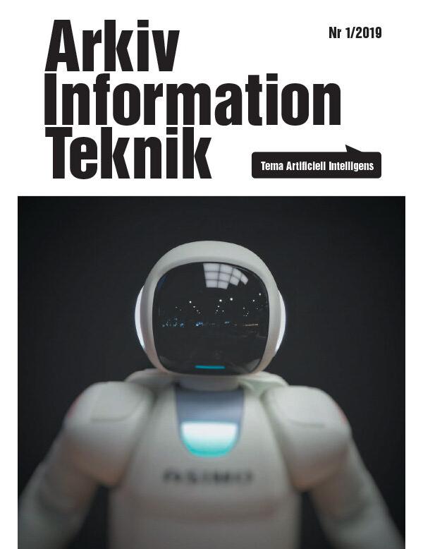 PDF: Arkiv Information Teknik Nr1/2019, Tema Artificiell Intelligens